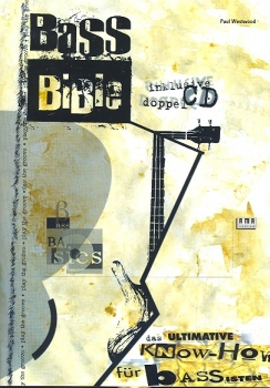 Bass Bible (+2CDS) : Das ultimative Know-how für Bassisten